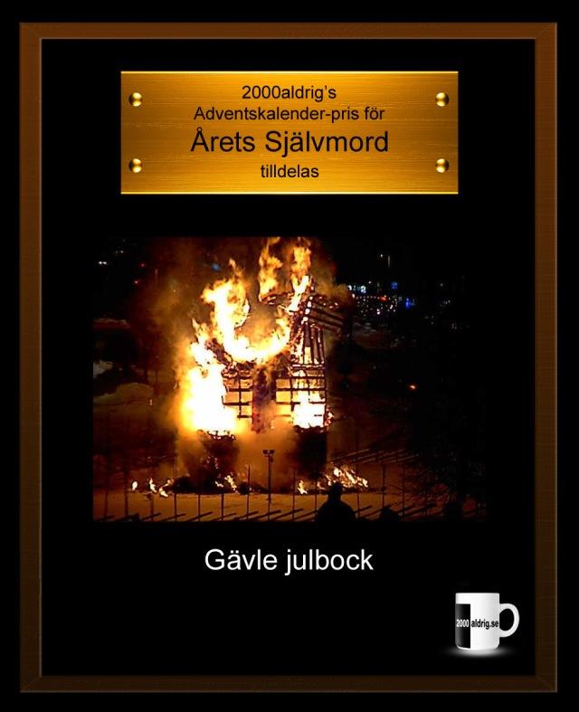 Julkalender adventskalende Gävle julbock brand brann ner 2000aldrig satir humor