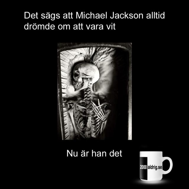 Michael Jackson vit drömmar 2000aldrig satir humor