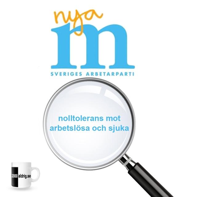 Nya Moderaterna Sveriges Arbetarparti Nolltolerans 2000aldrig satir humor