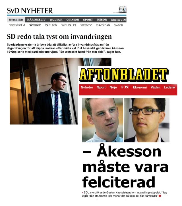 Jimmie Åkesson felciterad Aftonbladet Svenska Dagbladet SvD Gustav Kasselstrand 2000aldrig satir Sd SDU